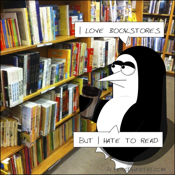 I love bookstores, but I hate to read